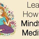 Una guía para principiantes sobre la atención plena y la meditación
